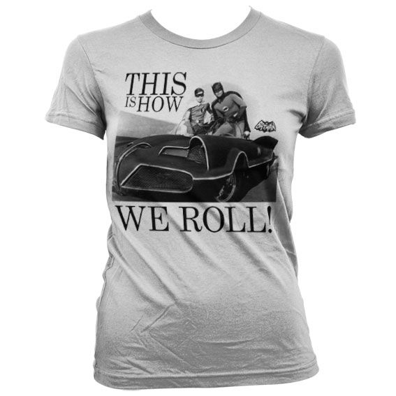 Batman stylové dámské tričko s potiskem This Is How We Roll