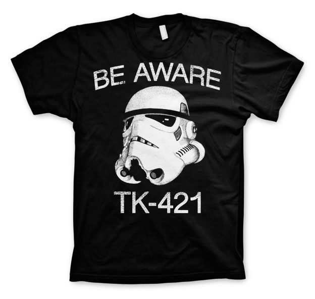 Star Wars módní pánské tričko s potiskem Be Aware TK-421