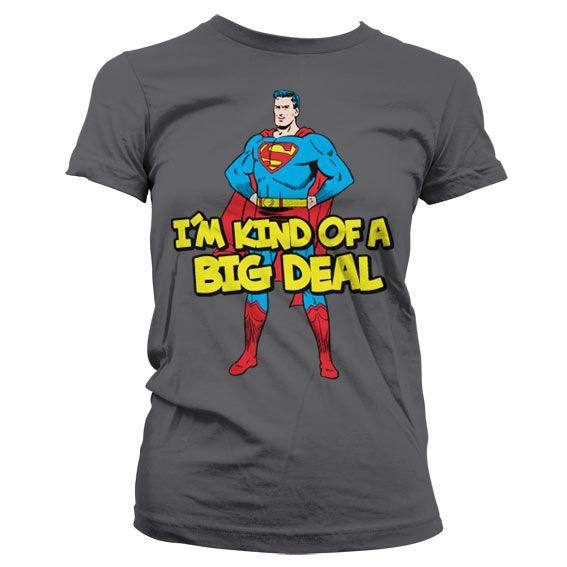 Superman dámské tričko s potiskem I´m Kind Of A Big Deal