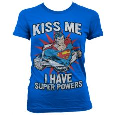 Dámské tričko Superman Kiss Me I Have Super Powers