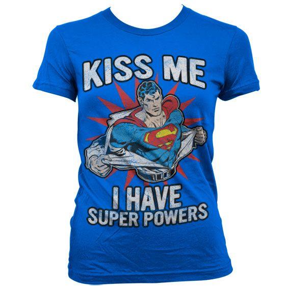Superman stylové dámské tričko s potiskem Kiss Me I Have Super Powers