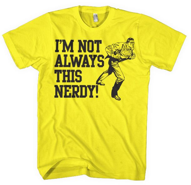 Superman stylové pánské tričko I´m Not Always This Nerdy