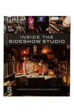 Sideshow Collectibles Book Inside the Sideshow Studio A Modern Renaissance Environment