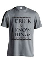 Game of Thrones Tričko I Drink And I Know Things Velikost L