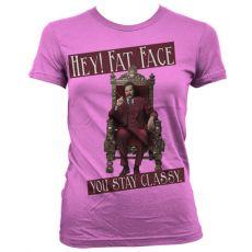 Dámské tričko Zprávař Hey! Fat Face You Stay Classy