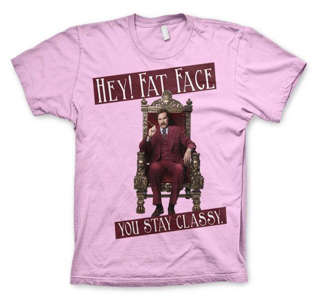 Anchorman stylové pánské tričko s potiskem Hey! Fat Face You Stay Classy