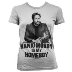 Dámské tričko Californication Hank Moody Is My Homeboy