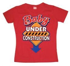 Dámské tričko Baby Under Construction