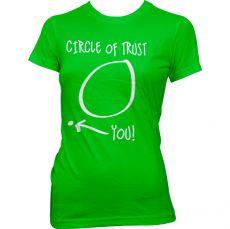 Dámské tričko Circle Of Trust