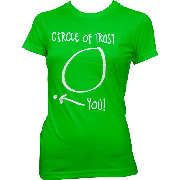Dámské triko s humorným potiskem Circle Of Trust