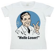Dámské tričko Hello Loser!