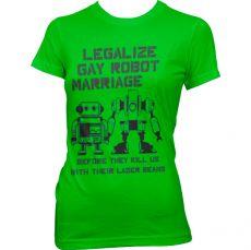 Dámské tričko Legalize Gay Robot Marriage