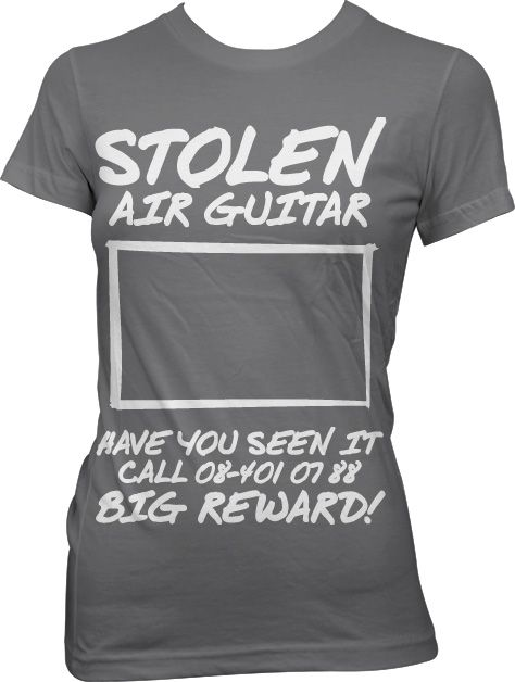 Dámské triko s humorným potiskem Stolen Air Guitar!