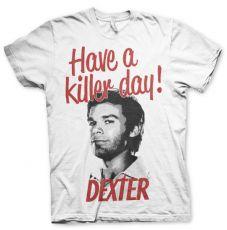 Pánské tričko Dexter Have A Killer Day!