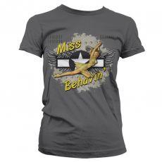 Dámské módní tričko Miss Behavin Pin