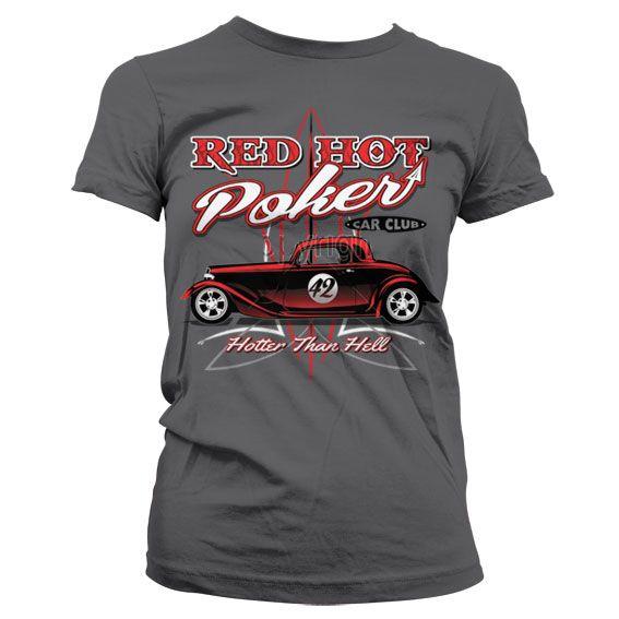 Hot Rod & Bikers stylové dámské tričko s potiskem Red Hot Poker Car Club