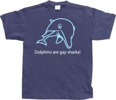 Pánské tričko Dolphins Are Gay Sharks!