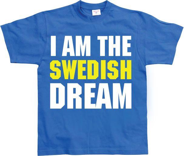 Pánské triko s humorným potiskem I Am The Swedish Dream