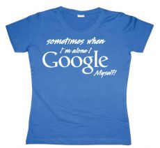 Dámské tričko I Google Myself!