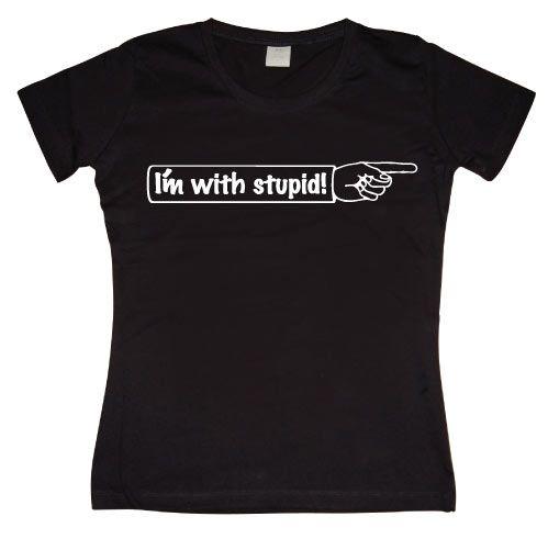 Stylové dámské triko s humorným potiskem I´m With Stupid