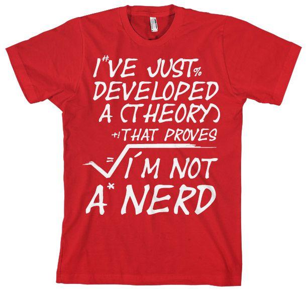 Stylové pánské triko s humorným potiskem A Theory I´m Not A Nerd