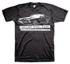 Pánské tričko I Wouldn´t Steal A Car Tee