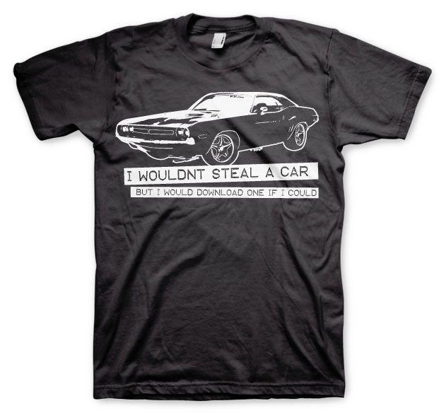 Stylové pánské triko s humorným potiskem I Wouldn´t Steal A Car Tee