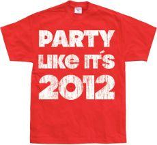 Pánské tričko Party Like It´s 2012