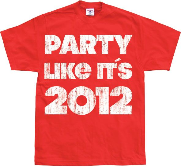 Stylové pánské triko s humorným potiskem Party Like It´s 2012