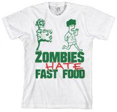 Pánské tričko Zombies Hate Fast Food!