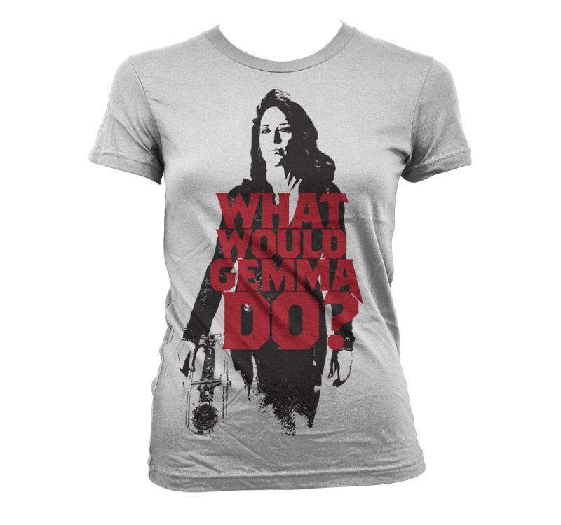 Sons of Anarchy dámské triko s potiskem What Would Gemma Do?
