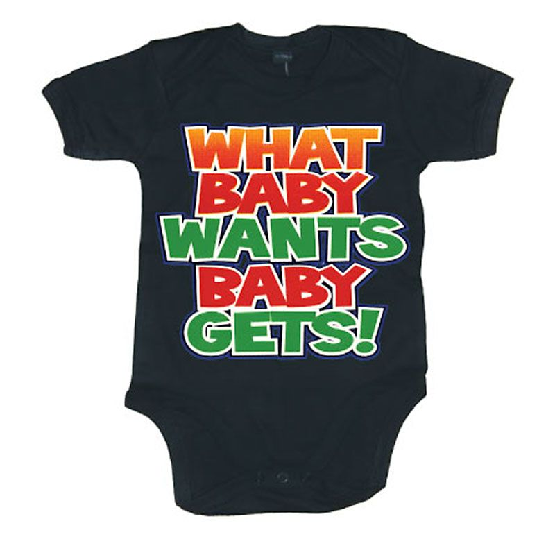 Kojenecké body What Baby Wants Baby Gets Licenced